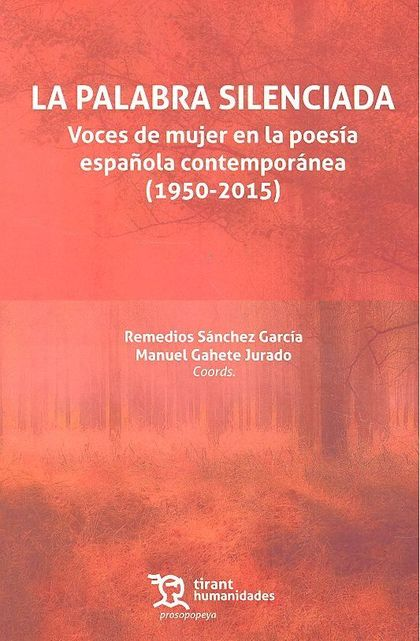PALABRA SILENCIADA VOCES DE MUJER EN LA POESIA ESPAÑOLA.