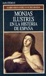 MONJAS ILUSTRES EN LA HISTORIA DE ESPAÑA