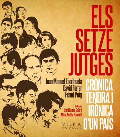 ELS SETZE JUTGES : CRÒNICA TENDRA I IRÒNICA D´UN PAÍS