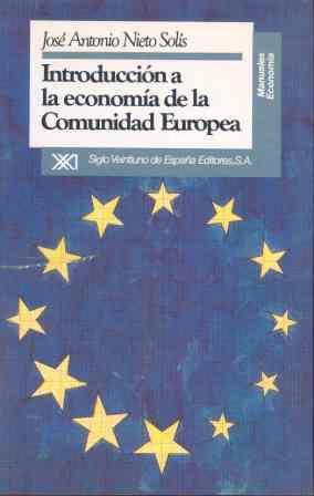 INTRODUCCION ECONOMIA COMUNIDAD EUROPEA