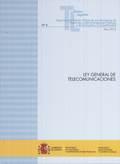 LEY GENERAL DE TELECOMUNICACIONES : LEY 9-2014, DE 9 DE MAYO, GENERAL DE TELECOMUNICACIONES : A