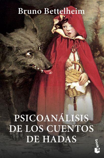 PSICOANÁLISIS DE LOS CUENTOS DE HADAS.