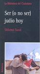 SER O NO SER JUDIO HOY