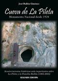 CUEVA DE LA PILETA : MONUMENTO NACIONAL DESDE 1924 : ACONTECIMIENTOS HISTÓRICOS MÁS IMPORTANTES