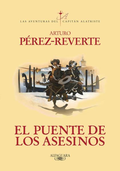 EL PUENTE DE LOS ASESINOS.