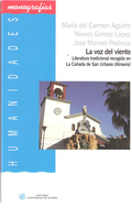 LA VOZ DEL VIENTO : LITERATURA TRADICIONAL RECOGIDA EN LA CAÑADA DE SAN URBANO (ALMERÍA)
