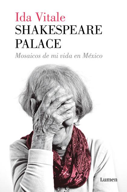 SHAKESPEARE PALACE                                                              MOSAICOS DE MI