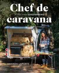 CHEF DE CARAVANA                                                                70 RECETAS ´TOD