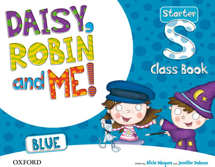 DAISY, ROBIN & ME START BLUE CLASS BOOK PACK