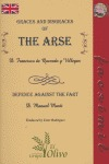 GRACES AND DISGRACES OF THE ARSE DEFENCE AGAINST THE FART