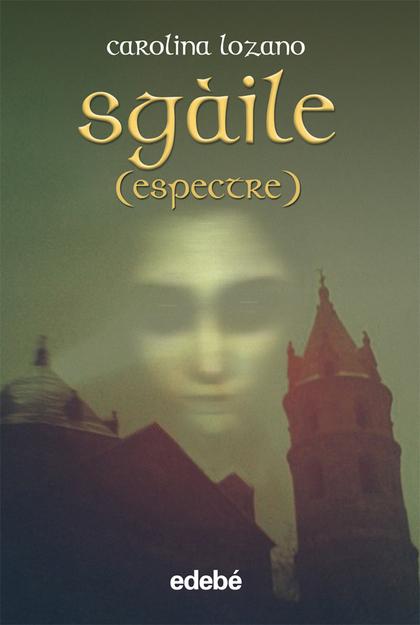 SGÀILE (ESPECTRO)