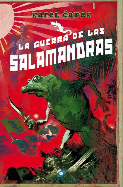 LA GUERRA DE LAS SALAMANDRAS (OMNIUM).