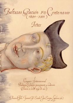 BALTASAR GRACIÁN IV CENTENARIO (1601-2001)                                      I. ACTAS DEL I