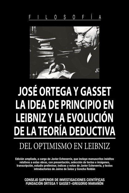 LA IDEA DE PRINCIPIO EN LEIBNIZ Y LA EVOLUCIÓN DE LA TEORÍA DEDUCTIVA : DEL OPTIDEL OPTIMISMO E