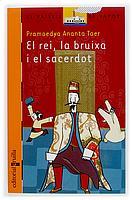 EL REI, LA BRUIXA I EL SACERDOT