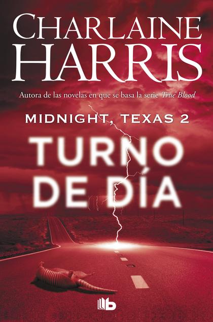 TURNO DE DÍA (MIDNIGHT, TEXAS 2).
