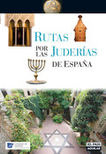 RUTAS POR LAS JUDERÍAS DE ESPAÑA