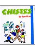 CHISTES DE FAMILIAS