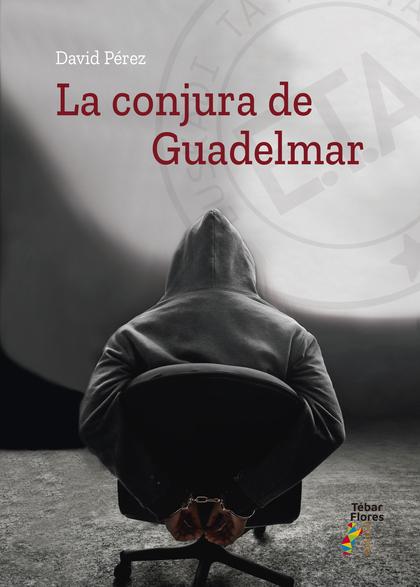 LA CONJURA DE GUADELMAR.