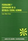 FEDERALISMO Y COOPERACIÓN EN LA REPÚBLICA FEDERAL ALEMANA.