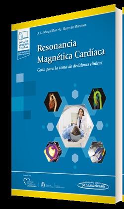 RESONANCIA MAGNÉTICA CARDÍACA (+E-BOOK). GUÍA PARA LA TOMA DE DECISIONES CLÍNICAS.