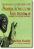 TRATADO COMPLETO DE SANACIÓN CON LAS MANOS