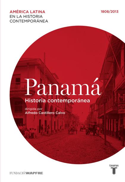 MAPFRE. PANAMÁ. HISTORIA CONTEMPORÁNEA.