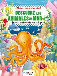 DESCUBRE LOS ANIMALES DEL MAR.