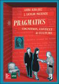 BL PRAGMATICS: COGNITION. CONTEXT AND CULTURE. LIBRO DIGITAL