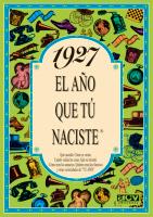 EL AÑO 1927: QUÉ SUCEDIÓ, CÓMO SE VESTÍA, CUÁNTO VALÍAN LAS COSAS ...