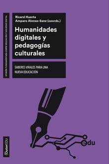 HUMANIDADES DIGITALES Y PEDAGOGICAS CULTURALES