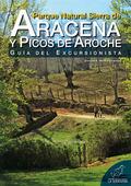 PARQUE NATURAL SIERRA DE ARACENA Y PICOS DE AROCHE : GUÍA DEL EXCURSIONISTA