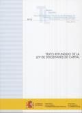 TEXTO REFUNDIDO DE LA LEY DE SOCIEDADES DE CAPITAL. ACTUALIZACIÓN JULIO 2015