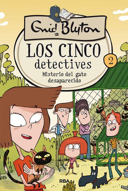 LOS 5 DETECTIVES 2. MISTERIO DEL GATO DESAPARECIDO.