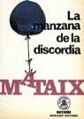 MANZANA DE LA DISCORDIA