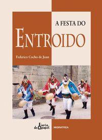 A FESTA DO ENTROIDO