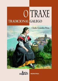 O TRAXE TRADICIONAL GALEGO
