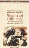 MEMORIA DEL EXILIO VASCO: CULTURA, PENSAMIENTO Y LITERATURA DE LOS ESC