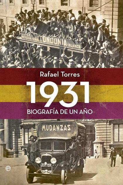 1931 : BIOGRAFÍA DE UN AÑO