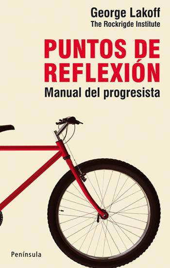 PUNTOS DE REFLEXIÓN : MANUAL DEL PROGRESISTA
