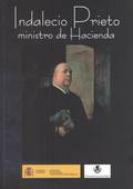 INDALECIO PRIETO. MINISTRO DE HACIENDA