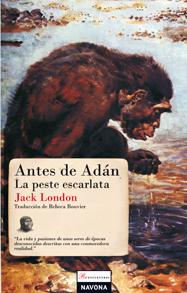 ANTES DE ADÁN  LA PESTE ESCARLATA