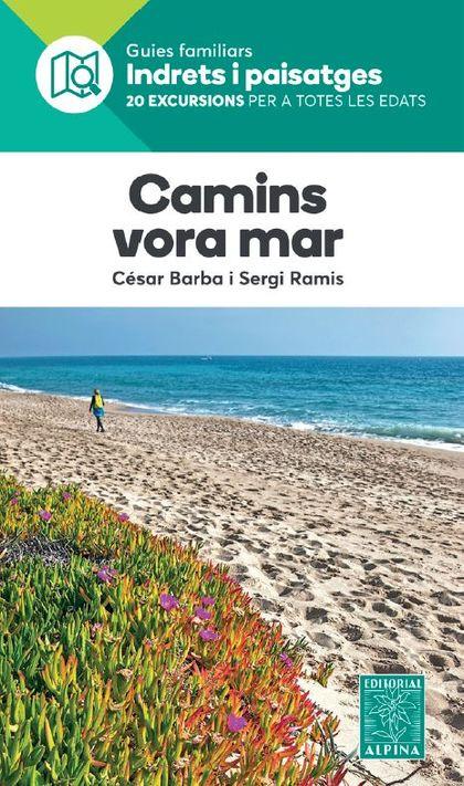 CAMINS VORA EL MAR -ALPINA.