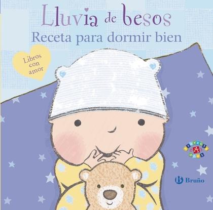 LLUVIA DE BESOS. RECETA PARA DORMIR BIEN.