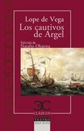 LOS CAUTIVOS DE ARGEL.