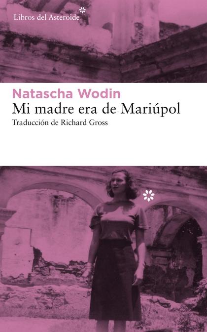 MI MADRE ERA DE MARIÚPOL