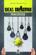 IDEAS ´CREACTIVAS´ PARA EDUCAR