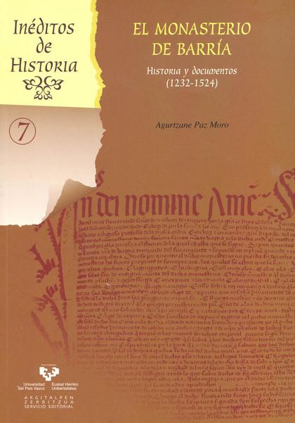 EL MONASTERIO DE BARRÍA : HISTORIA Y DOCUMENTOS, 1232-1524