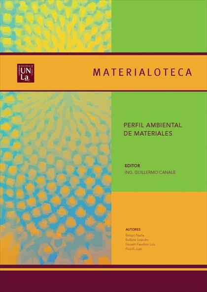 Materialoteca: Perfil ambiental de materiales