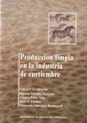 PRODUCCIÓN LIMPIA EN LA INDUSTRIA DE CURTIEMBRE